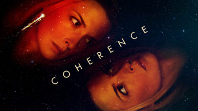 Coherence Is An Underrated Microbudget Sci-Fi Thriller Masterpiece